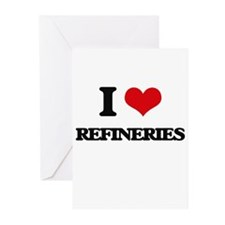 I Love Refineries Greeting Cards