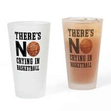 No Crying In Basketball Drinking Glass