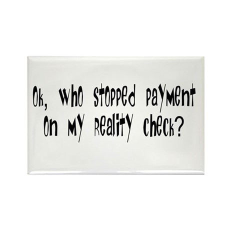 Reality Check Rectangle Magnet (100 pack)