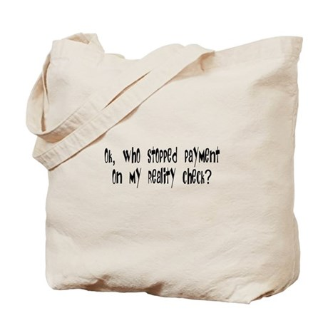 Reality Check Tote Bag
