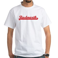 Badnarik (retro-sport-red) White T-Shirt