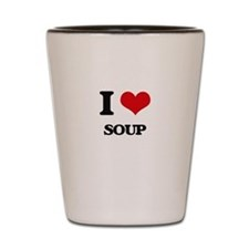 I love Soup Shot Glass