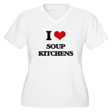 I love Soup Kitchens Plus Size T-Shirt