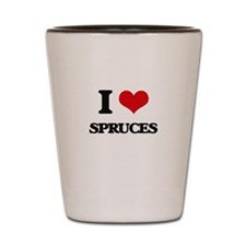 I love Spruces Shot Glass