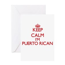 Keep Calm I'm Puerto Rican Greeting Cards
