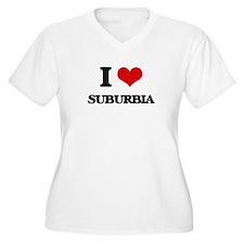 I love Suburbia Plus Size T-Shirt