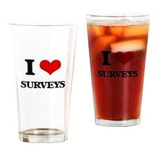 I love Surveys Drinking Glass