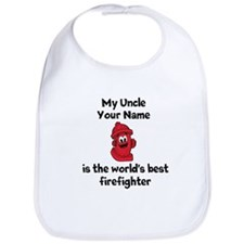 My Uncle Is The Worlds Best Firefighter Bib
