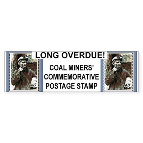 coal miner stamp BUMPER STICKER