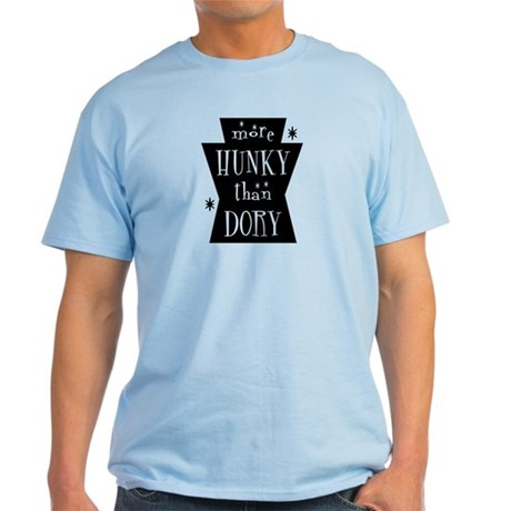 More Hunky Than Dory Light T-Shirt