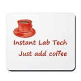 Instant Lab Tech Mousepad