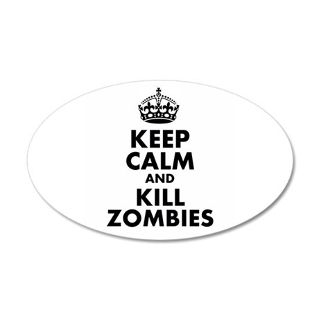 Keep Calm and Kill Zombies Wall Decal