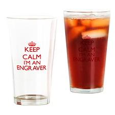Keep calm I'm an Engraver Drinking Glass