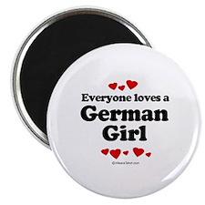 Everyone loves a German girl Magnet
