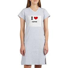 I love Tipsy Women's Nightshirt