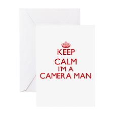 Keep calm I'm a Camera Man Greeting Cards