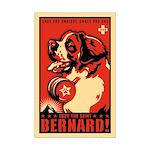 Obey the aint Bernard! Mini Poster Print