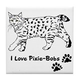 I Love Pixie-Bobs Tile Coaster