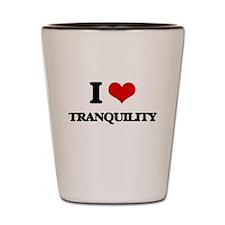 I love Tranquility Shot Glass