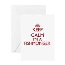 Keep calm I'm a Fishmonger Greeting Cards