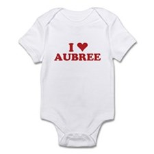 I LOVE AUBREE Infant Bodysuit