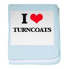 I love Turncoats baby blanket