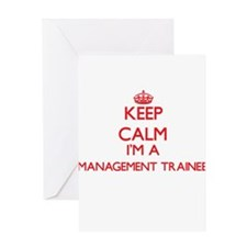 Keep calm I'm a Management Trainee Greeting Cards