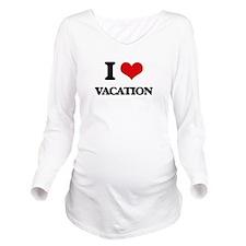 I love Vacation Long Sleeve Maternity T-Shirt