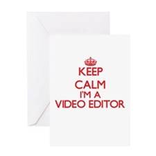 Keep calm I'm a Video Editor Greeting Cards