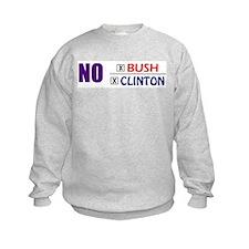 No Bush No Clinton Sweatshirt