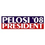 Nancy Pelosi President '08 (bumper sticker)