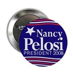 Nancy Pelosi for President 2008 (Button)