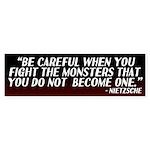 Nietzsche On Fighting Monsters Bumper Sticker