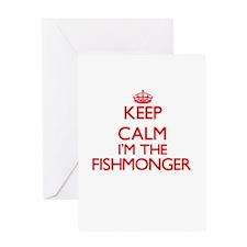 Keep calm I'm the Fishmonger Greeting Cards