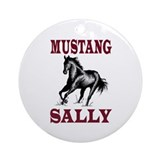 MUSTANG SALLY Ornament (Round)