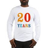 20 Years! Long Sleeve T-Shirt