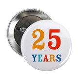 25 Years! Button