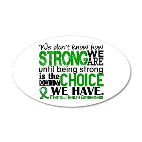 Mental Health HowStrongWeAre 20x12 Oval Wall Decal