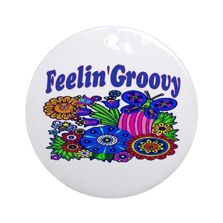 FEELIN' GROOVY Ornament (Round)
