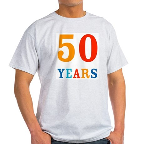 50 Years! Light T-Shirt