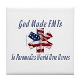 God Made EMTs Tile Coaster