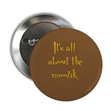 """It's all about the moozik"" Button (brown/gold)"
