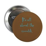 &quot;It's all about the moozik&quot; Button (brown/blue)