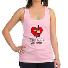 Wine Is My Valentine Racerback Tank Top