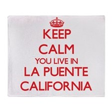 Keep calm you live in La Puente Cali Throw Blanket