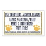 """Pet adoption and rescue"" Rectangle Sticker"