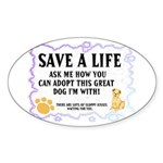 """Save a life"" Oval Sticker"