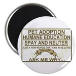 """Ask me why"" 2.25"" Magnet (100 pack)"