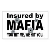 Insured by Mafia Rectangle Decal