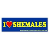 I (Heart) Shemales - Revenge Bumper Sticker